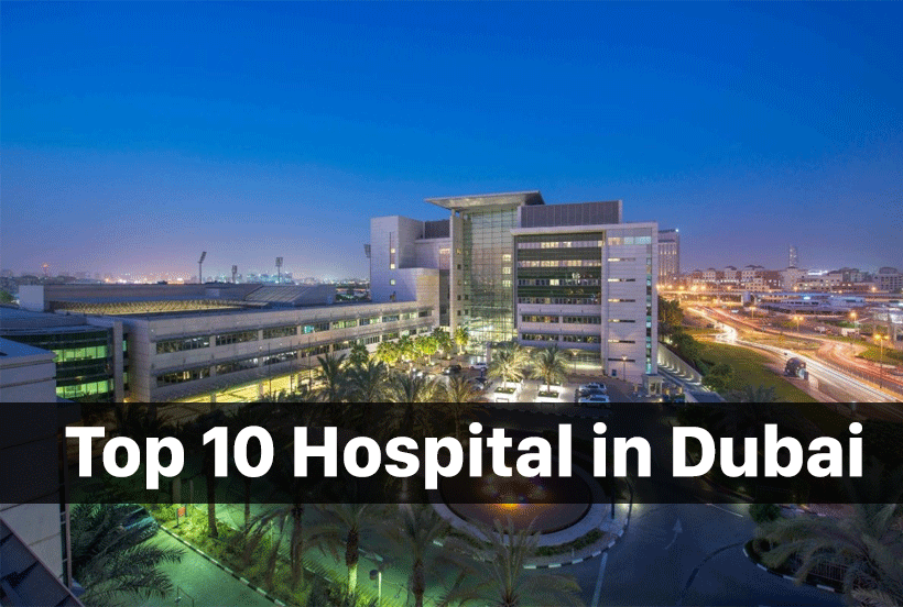 Top 10 Hospital in Dubai