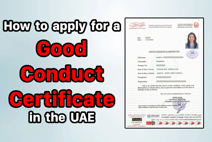 How to apply for a PCC or good conduct certificate in the UAE