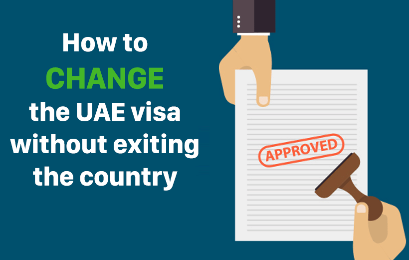 How to change the UAE visa without exiting the country