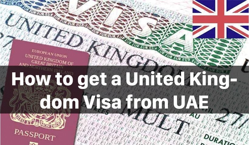 How to get a United Kingdom Visa from UAE