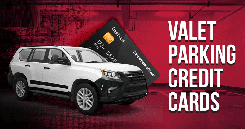 Top 5 Valet Parking Credit Cards
