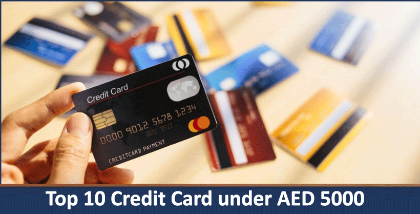 Top 10 Credit Card under AED 5000