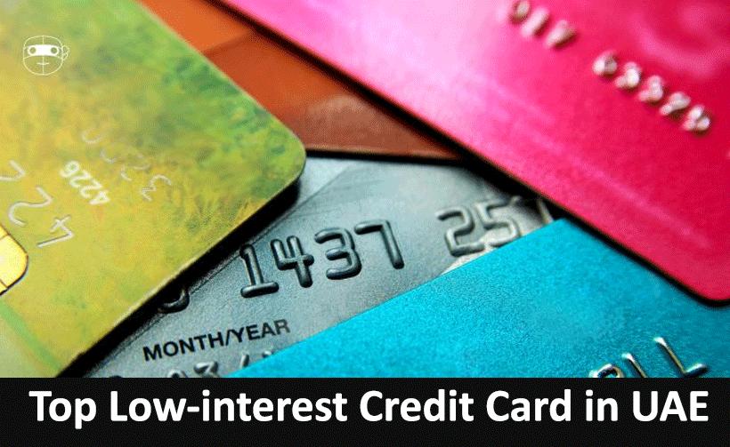 Top Best Low-interest Credit Card in UAE