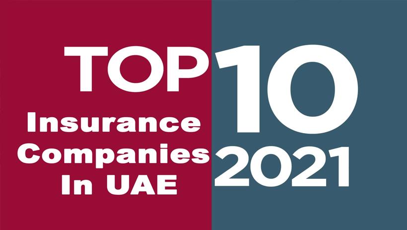 Top Insurance Companies in UAE 2021