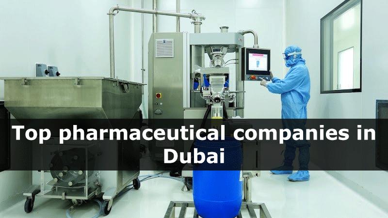 Top pharmaceutical companies in Dubai