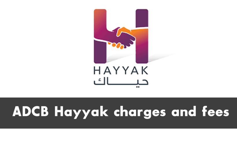 ADCB Hayyak charges and fees