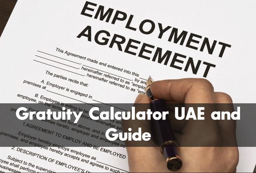 Gratuity calculator UAE and Guide