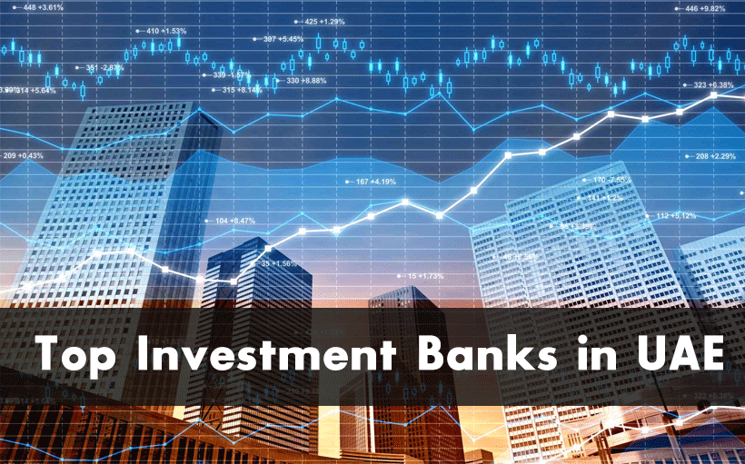 Top Investment Banks in UAE